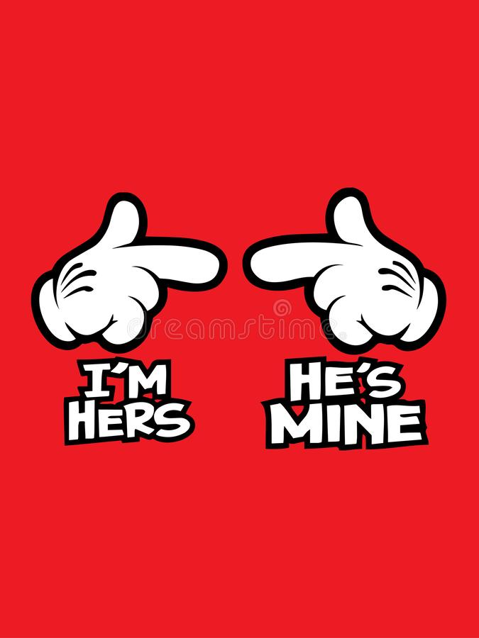 I'm hers/He's mine text isolated on red background.Hands showing to left and right.Vector design.Valentine's Day royalty free illustration