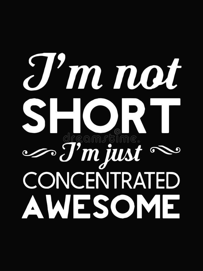 I' m não curto | I' m apenas concentrou impressionante | Texto branco isolado no fundo preto | Projeto do vetor ilustração stock