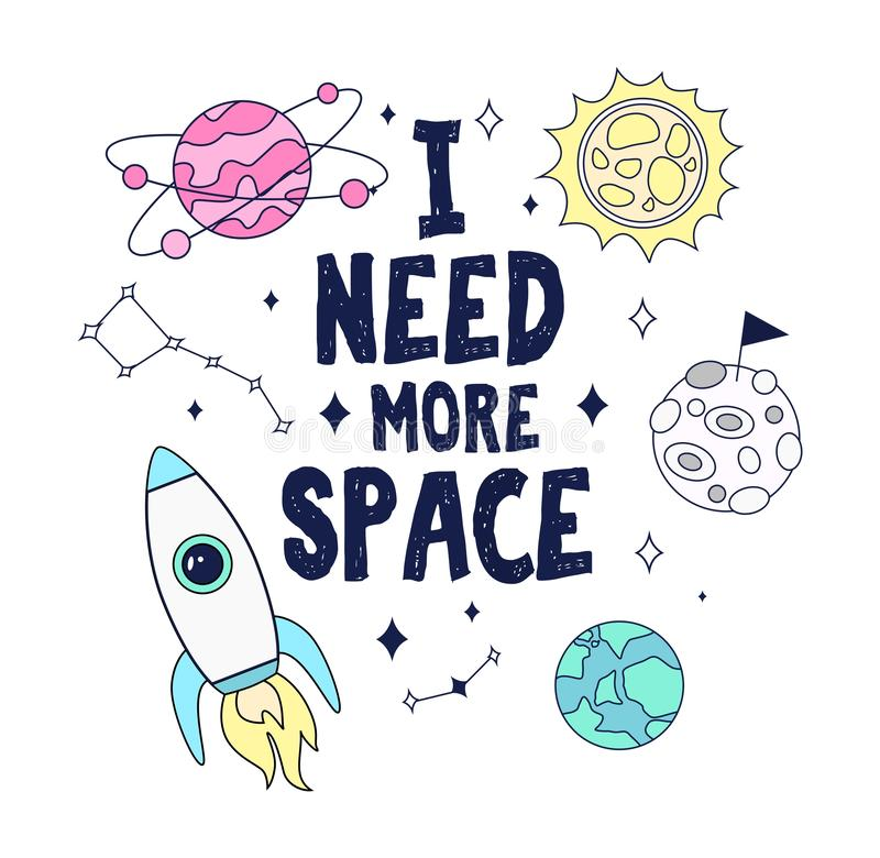 I need more space. Colorful space card design with rocket, planets and stars. Vector illustration vector illustration