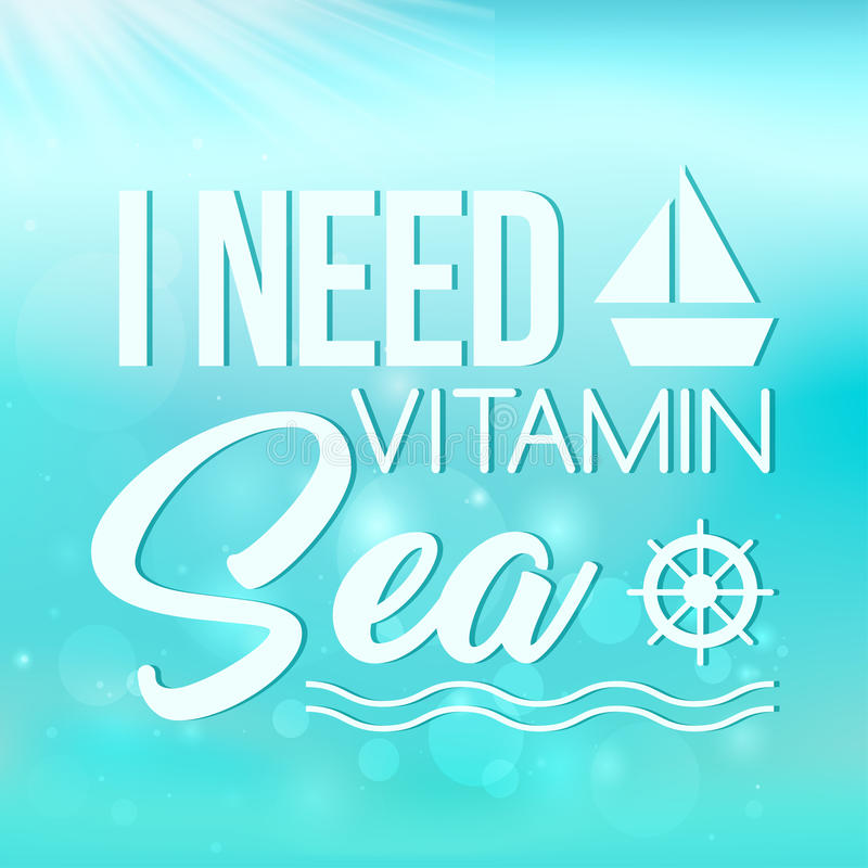 I need vitamin sea poster on turquoise background royalty free illustration