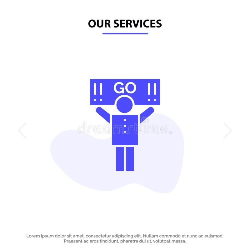 I nostri servizi smazzano, mettono in mostra, supporto, modello solido della carta di web dell'icona di glifo del sostenitore illustrazione vettoriale