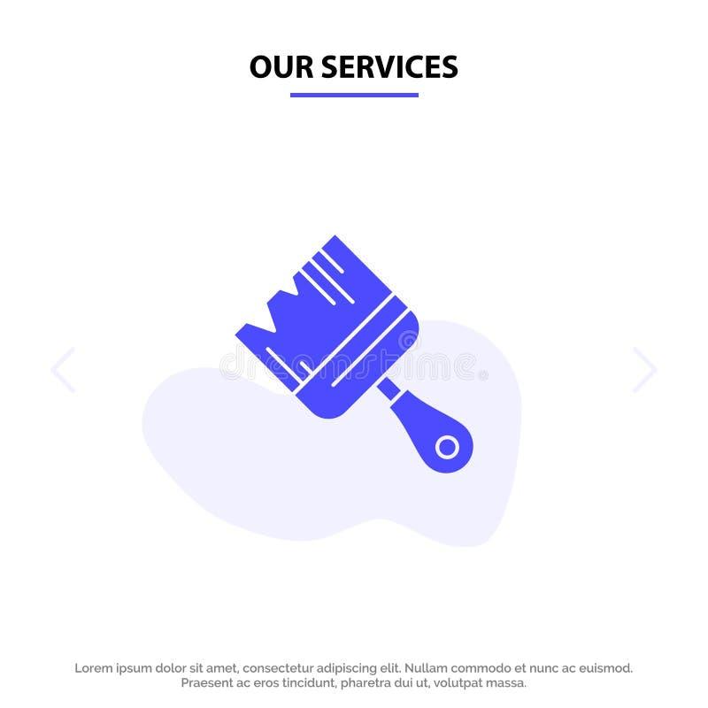 I nostri servizi spazzolano, costruzione, la costruzione, modello solido della carta di web dell'icona di glifo della pittura illustrazione di stock