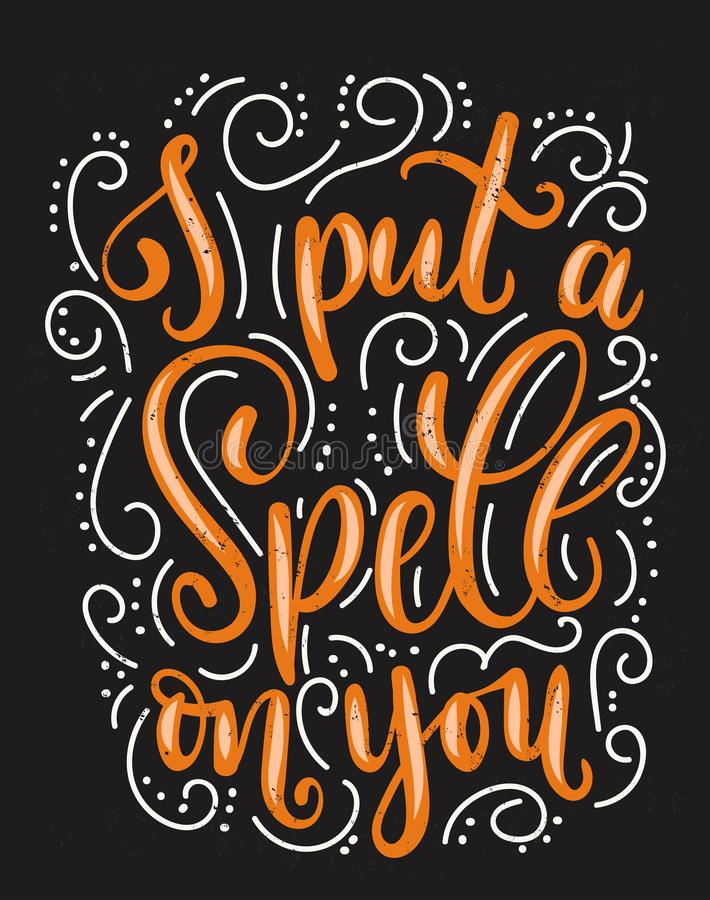 Free I Put A Spell On You Halloween Quote With Flourishes And Grunge Effect. Royalty Free Stock Images - 102698049