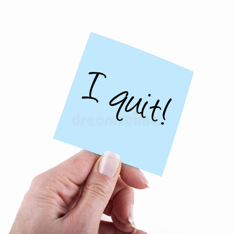 Free I Quit Stock Images - 43000394