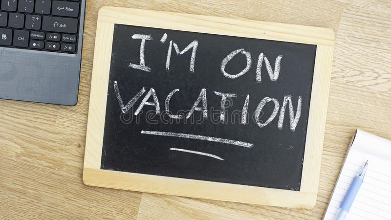 Download I Am On Vacation Stock Photo Image Of Sign Office Break