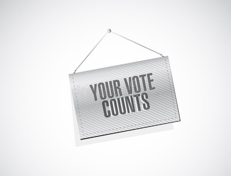 I vostri conteggi di voto che appendono concetto del segno dell'insegna illustrazione vettoriale