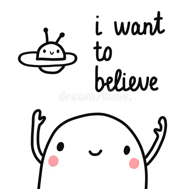 I want to believe hand drawn lettering with marshmallow and ufo in the sky for prints posters banners articles notebooks. And kids design minimalism kawaii stock illustration
