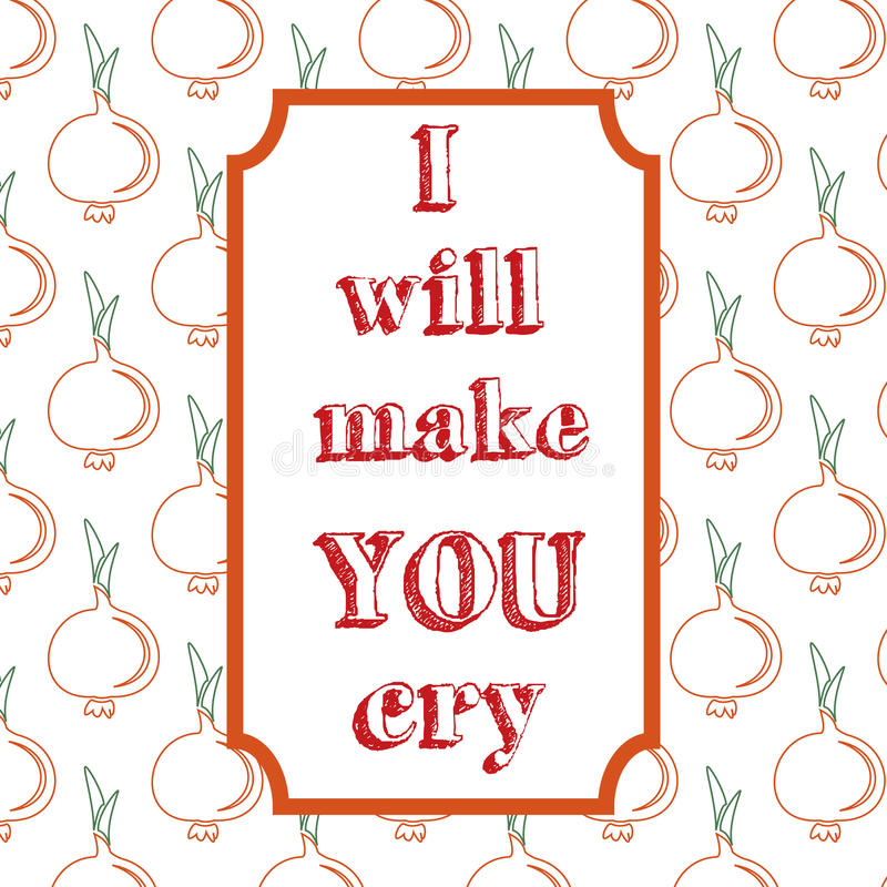 I Will Make You Cry. Quote Typographical Background. Stock