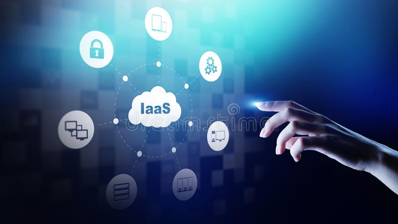 IaaS - Infrastructure as a service, networking and application platform. Internet and technology concept. On virtual screen stock photo