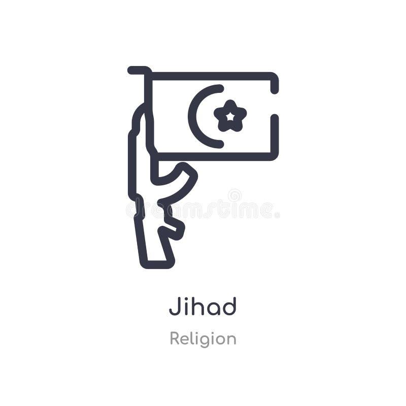 icône d'ensemble de Jihad ligne d'isolement illustration de vecteur de collection de religion icône mince editable de Jihad de co illustration stock