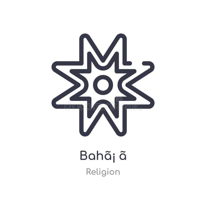 icône d'ensemble du ¡ ãde bahãligne d'isolement illustration de vecteur de collection de religion icône mince editable du ¡ illustration stock