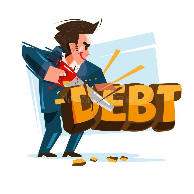 Icône de dette de coupe d'homme d'affaires avec sa scie réduisez votre concept de dette - illustration illustration libre de droits