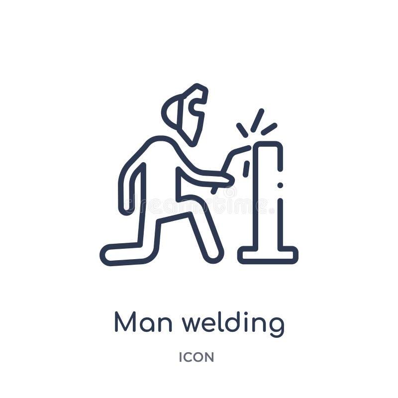 Icône de soudure d'homme linéaire de collection d'ensemble de comportement Ligne mince vecteur de soudure d'homme d'isolement sur illustration stock