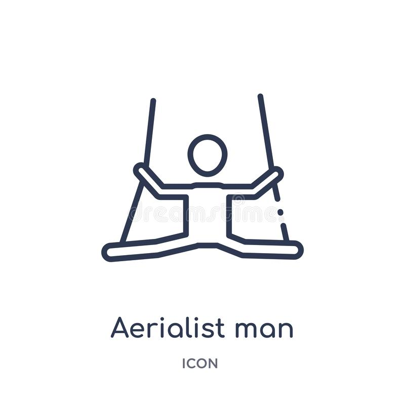 Icône linéaire d'homme d'aerialist de collection d'ensemble de cirque Ligne mince vecteur d'homme d'aerialist d'isolement sur le  illustration libre de droits