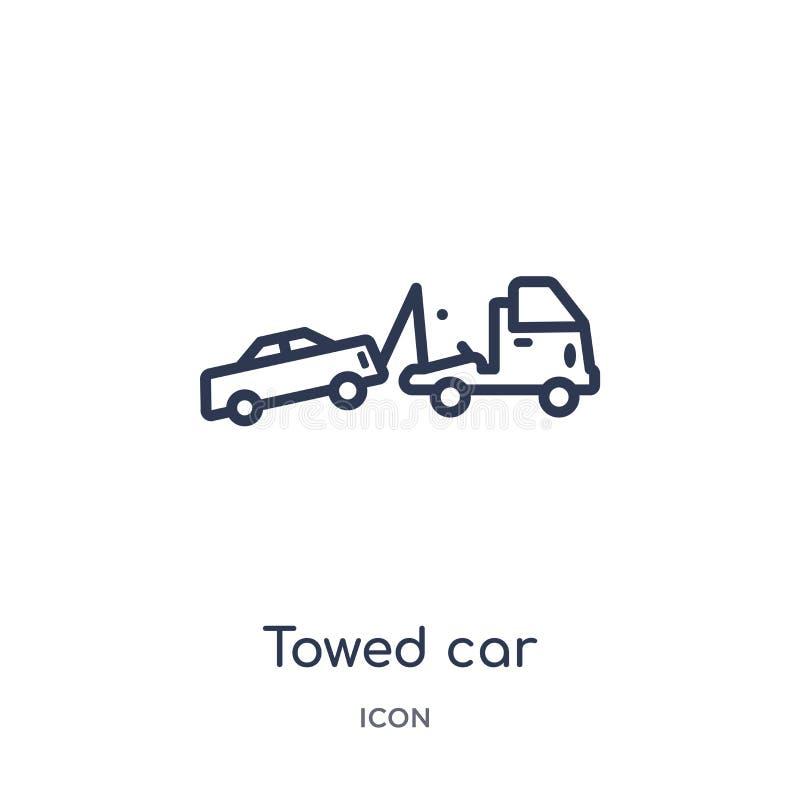 Icône linéaire de voiture remorquée de collection d'ensemble d'assurance La ligne mince a remorqué l'icône de voiture d'isolement illustration de vecteur