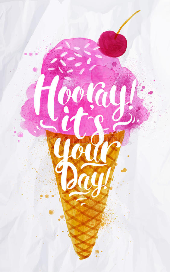 Ice cream it's your day royalty free illustration