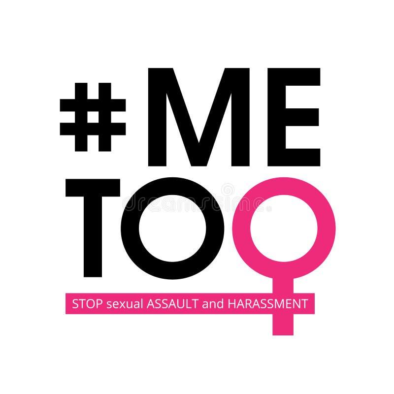Ich auch hashtag der sozialen Bewegung gegen sexuelle Nötigung und Belästigung Vektorabbildung getrennt auf weißem Hintergrund vektor abbildung