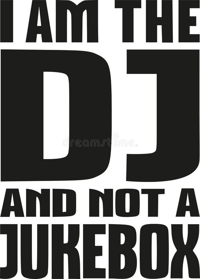 Ich bin das DJ und kein Musikautomat stock abbildung