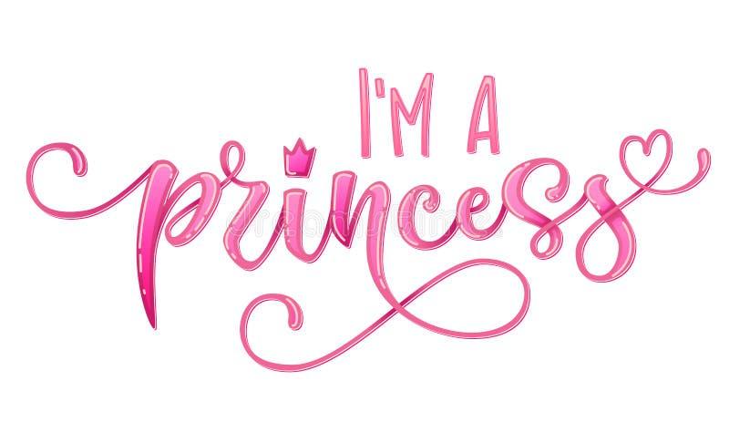 Ich bin ein Prinzessinzitat Handgezogene moderne Kalligraphiebabyparty, die Logophrase beschriftet vektor abbildung