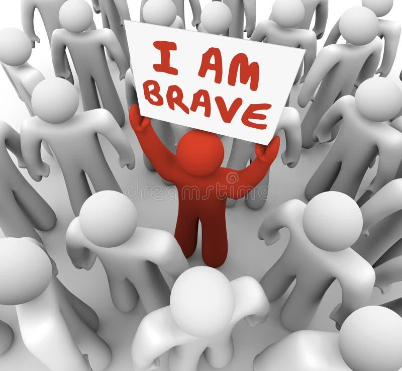 Ich bin mutige Aktion tapferer Mann-Person Holding Sign Courage Darings lizenzfreie abbildung