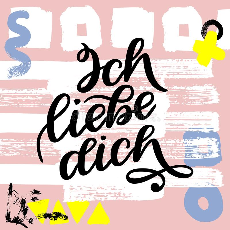 Ich liebe dich. Declaration of love in German. Romantic handwritten phrase about love. Hand drawn lettering to Valentines day desi. Gn, wedding postcards vector illustration