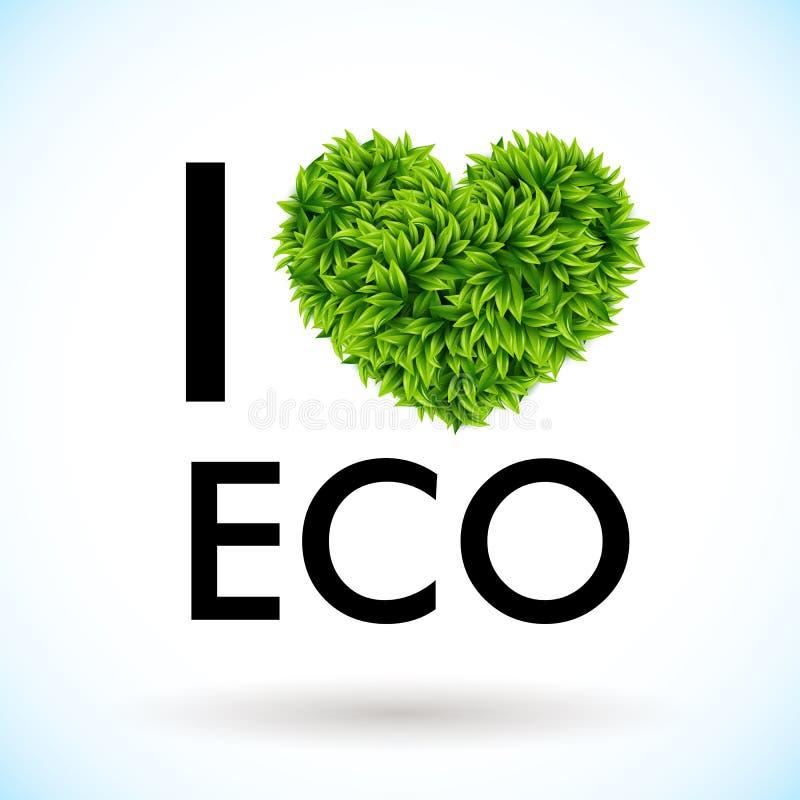 Ich liebe eco. Herz gemacht von den Blättern. Vektorillustration. lizenzfreie abbildung