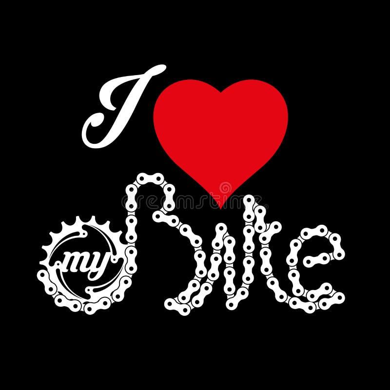 Ich liebe mein Fahrrad-Plakat-, Druck-oder T-Shirt Design Auch im corel abgehobenen Betrag lizenzfreie abbildung