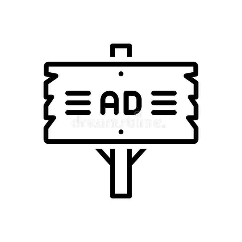 Black line icon for Ad Plank, frame and signpost. Black line icon for Ad Plank, advertisement, billboard, direction,  frame and signpost stock illustration