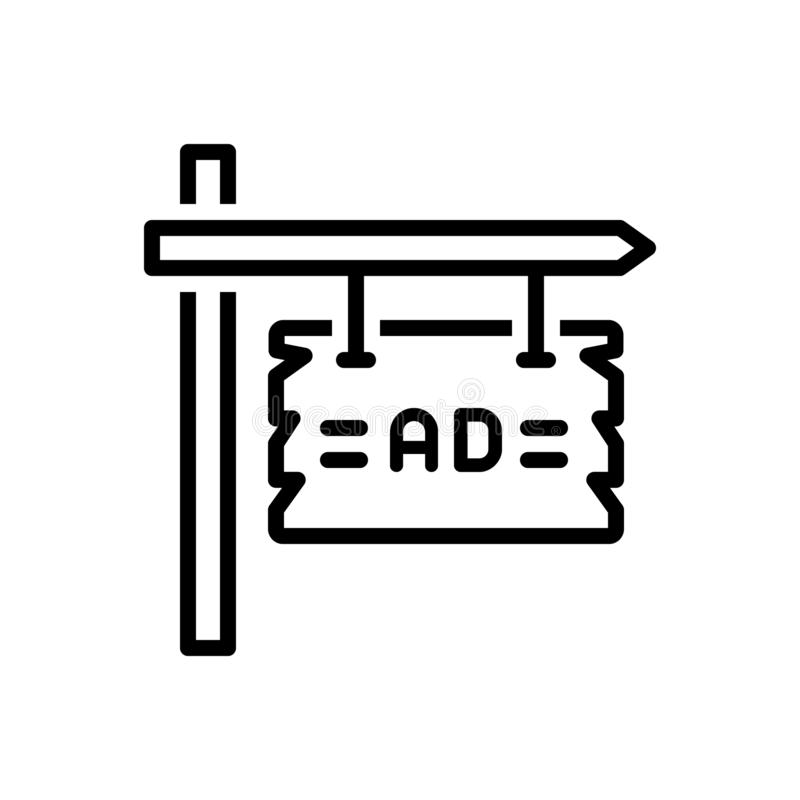 Black line icon for Ad Plank, signpost and advertisement. Black line icon for Ad Plank, reclame, billboard, direction, board,  signpost and advertisement royalty free illustration