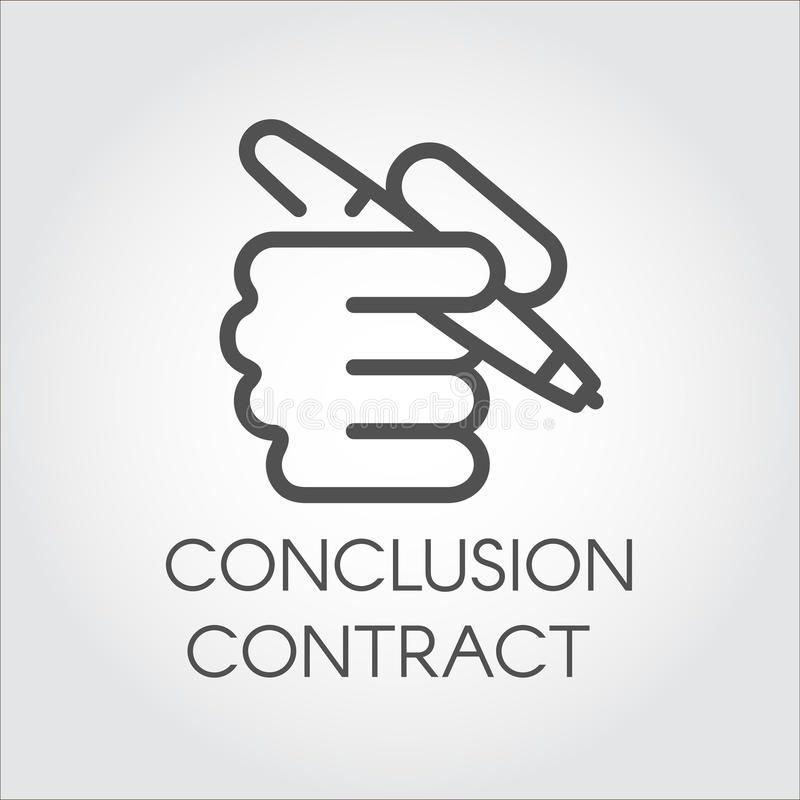 Icon of hand holding the pen in outline style. Conclusion contract concept. Simple black linear label. Vector contour vector illustration