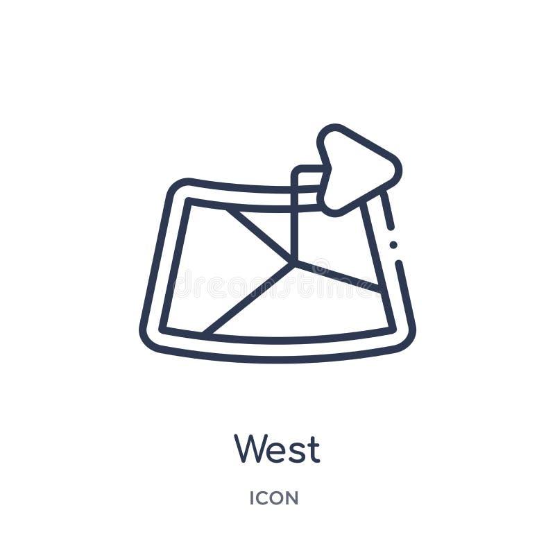 Icona ad ovest lineare dalla raccolta del profilo di posizioni e delle mappe Linea sottile icona ad ovest isolata su fondo bianco illustrazione vettoriale