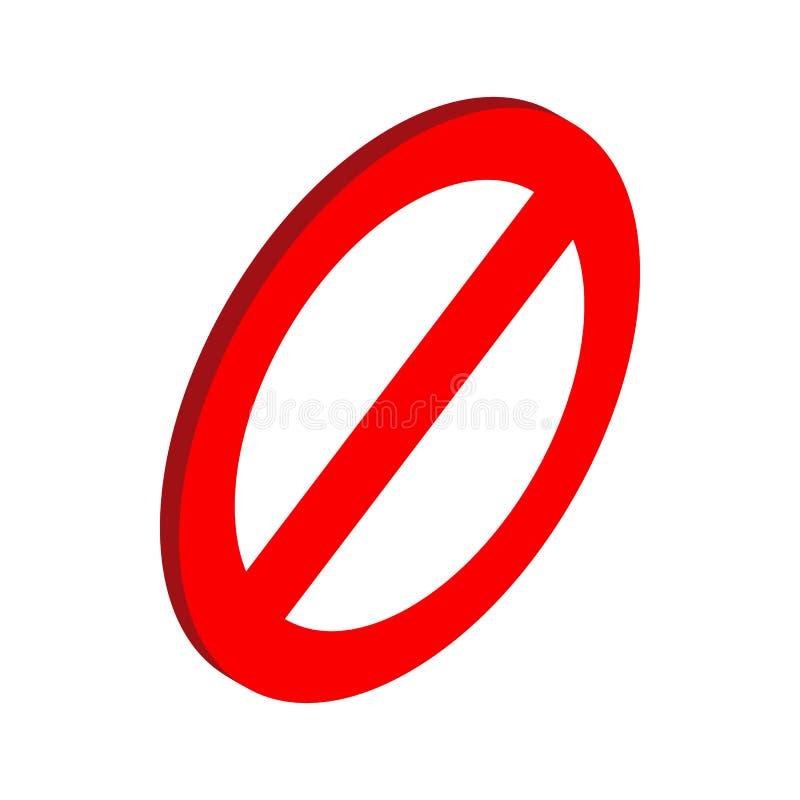 Icona del segno di proibizione, stile isometrico 3d illustrazione di stock