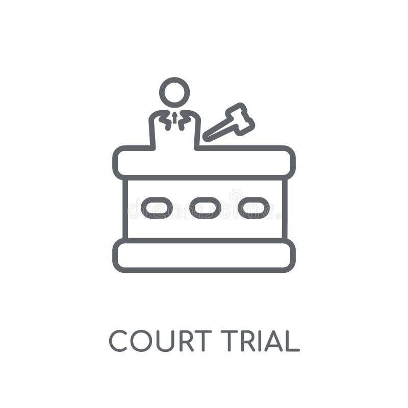 icona lineare di prova di corte Concetto moderno di logo di prova di corte del profilo illustrazione di stock