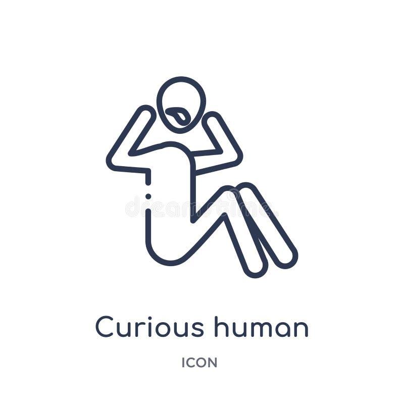 Icona umana curiosa lineare dalla raccolta del profilo di sensibilità Linea sottile vettore umano curioso isolato su fondo bianco illustrazione vettoriale