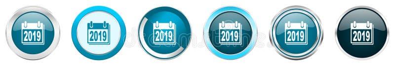 Icone metalliche d'argento del confine del cromo del nuovo anno 2019 in 6 opzioni, fissate dei bottoni rotondi blu di web isolati illustrazione vettoriale