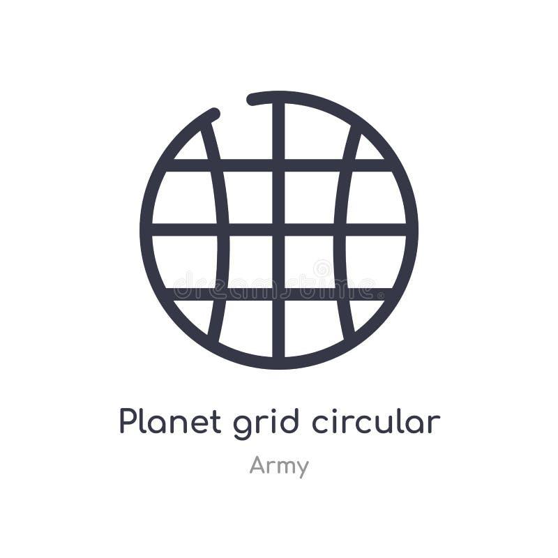 icono circular del esquema de la rejilla del planeta l?nea aislada ejemplo del vector de la colecci?n del ej?rcito rejilla fina e libre illustration