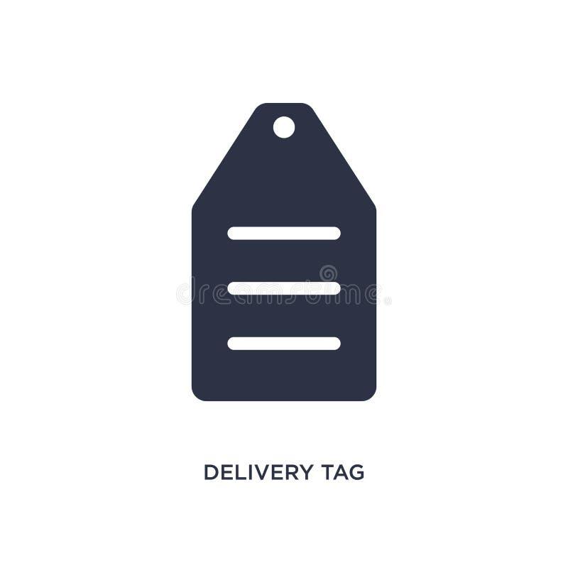 icono de la etiqueta de la entrega en el fondo blanco Ejemplo simple del elemento del concepto de la entrega y de la logística stock de ilustración