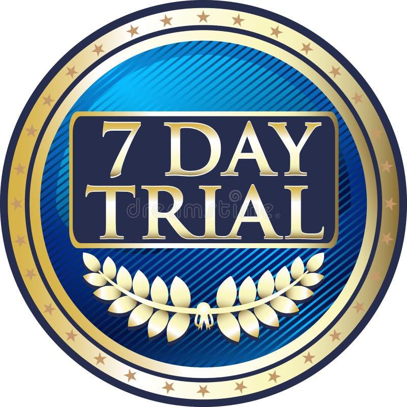 Icono de lujo de ensayo de siete días de la etiqueta del oro ilustración del vector
