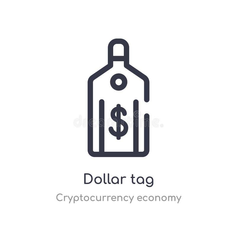 icono del esquema de la etiqueta del dólar l?nea aislada ejemplo del vector de la colecci?n de la econom?a del cryptocurrency eti ilustración del vector