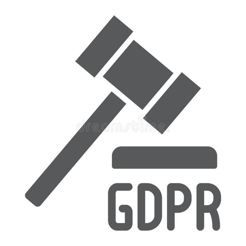 Icono del glyph del martillo de GDPR, personal y aplicación, muestra de la ley, gráficos de vector, un modelo sólido en un fon ilustración del vector