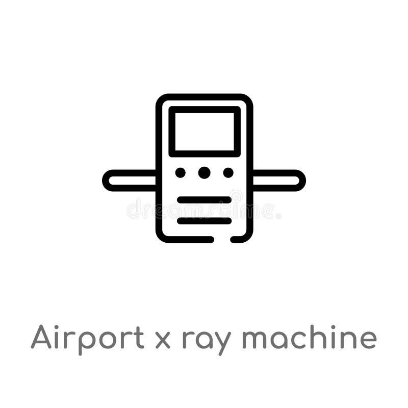 icono del vector de la m?quina del rayo del aeropuerto x del esquema l?nea simple negra aislada ejemplo del elemento del concepto ilustración del vector