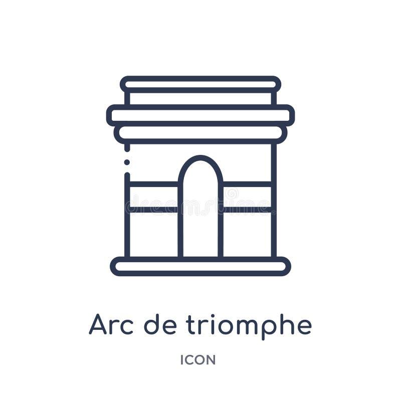 Icono linear de Arco del Triunfo de la colección del esquema de los edificios Línea fina vector de Arco del Triunfo aislado en el ilustración del vector