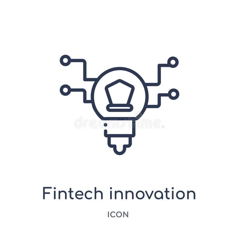 Icono linear de la innovación del fintech de la colección del esquema general Línea fina icono de la innovación del fintech aisla stock de ilustración