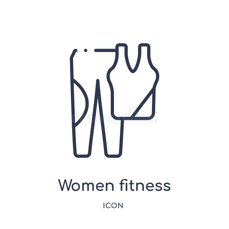 Icono linear de la ropa de la aptitud de las mujeres del gimnasio y de la colección del esquema de la aptitud Línea fina icono de ilustración del vector