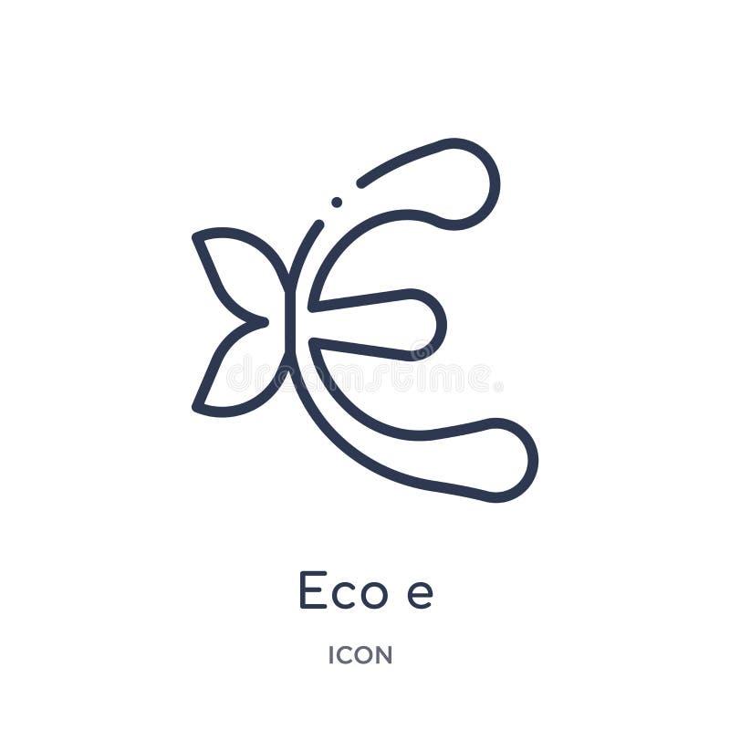 Icono linear del eco e de la colección del esquema de la ecología Línea fina vector del eco e aislado en el fondo blanco ejemplo  ilustración del vector