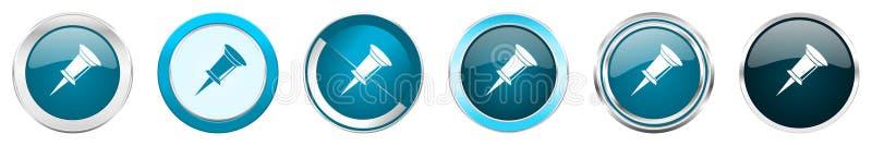 Iconos metálicos de plata de la frontera del cromo del Pin en 6 opciones, fijadas de los botones redondos azules de la web aislad stock de ilustración