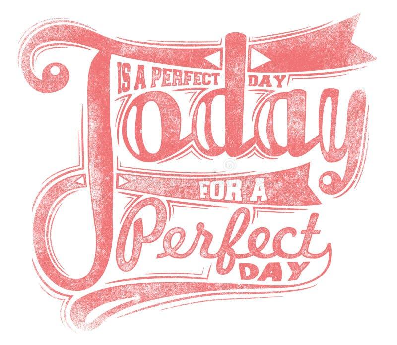 Idagen är en perfekt dag stock illustrationer