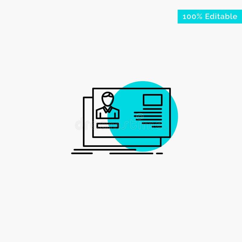 Identificación, usuario, identidad, tarjeta, icono del vector del punto del círculo del punto culminante de la turquesa de la inv stock de ilustración