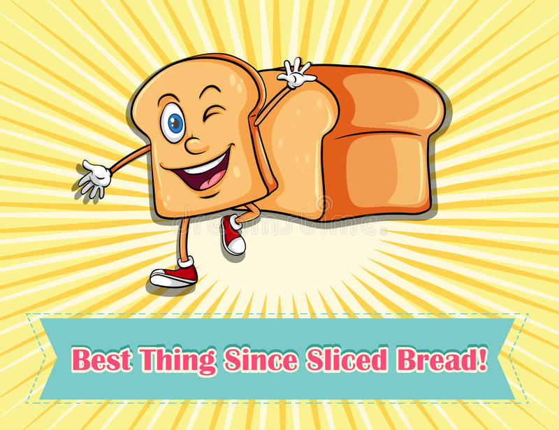 Idiom. Best thing since sliced bread vector illustration