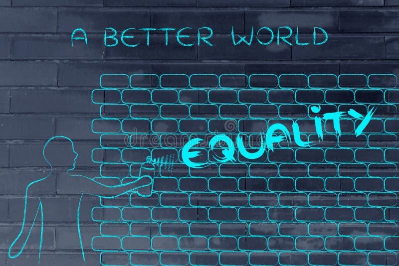A igualdade da escrita do homem como grafittis da parede, subtitula o melhor mundo de A imagens de stock
